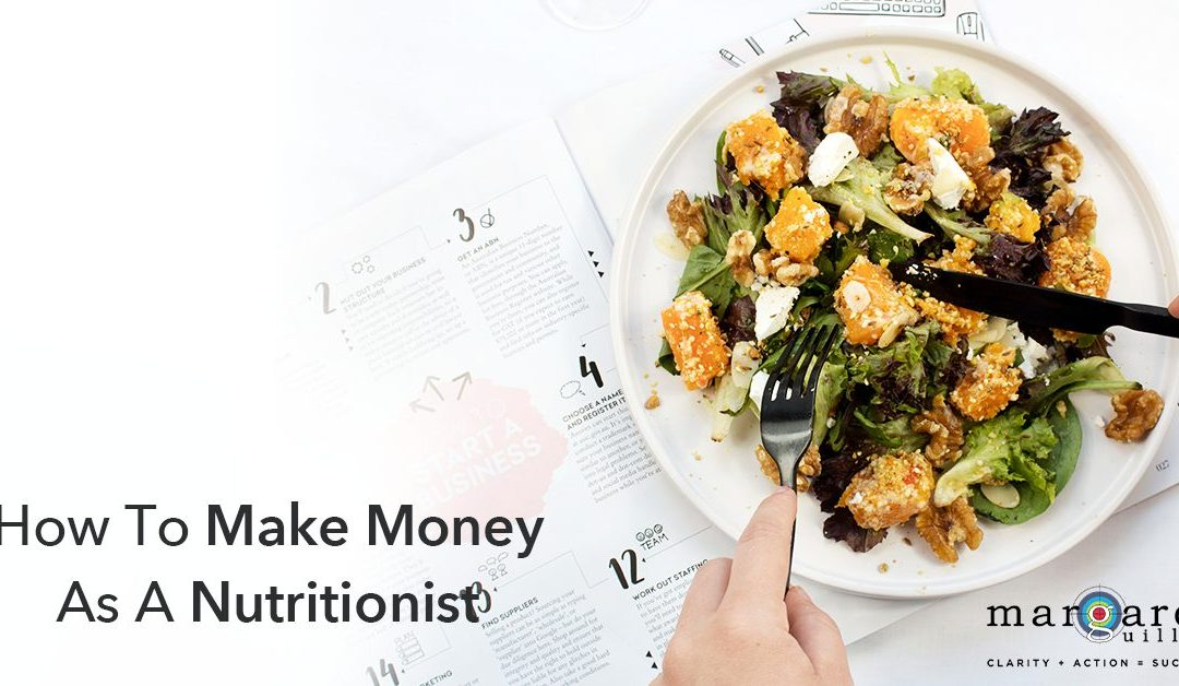 How To Make Money As A Nutritionist In Private Practice