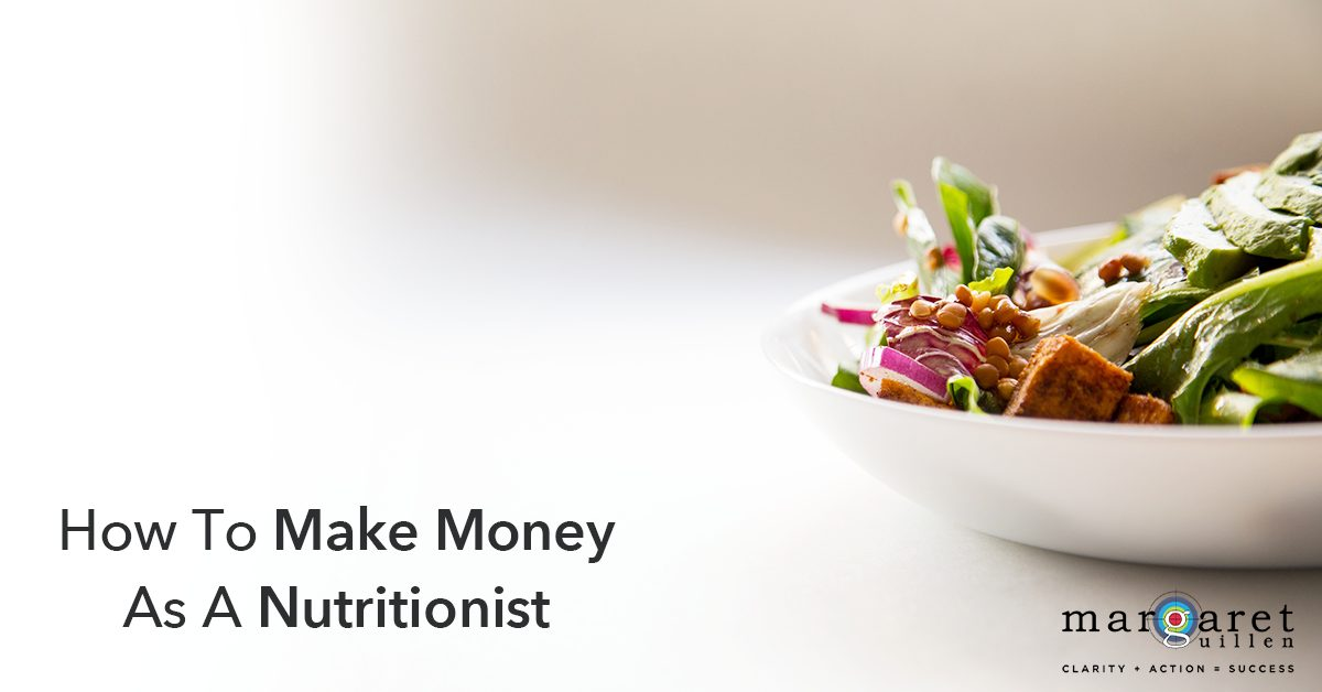 How To Make Money As A Nutritionist